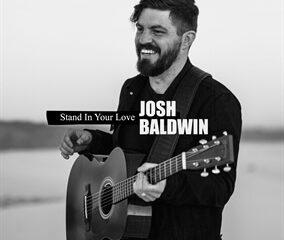 STAND IN YOUR LOVE (Josh Baldwin)