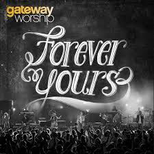NOT ASHAMED – Gateway Worship