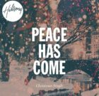 PEACE HAS COME  (HILLSONG)